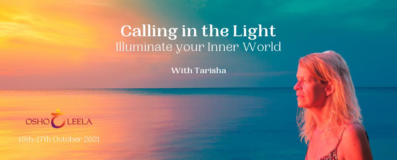 Calling in the Light Tarisha